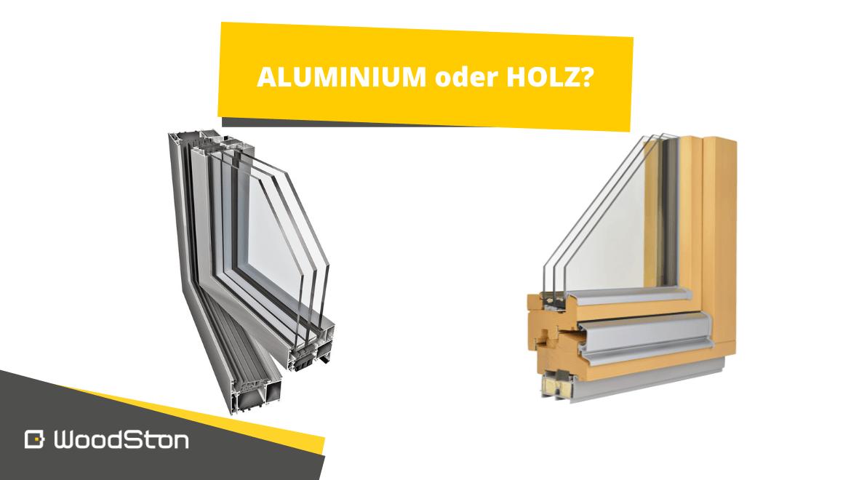 Holz- oder Aluminiumfenster